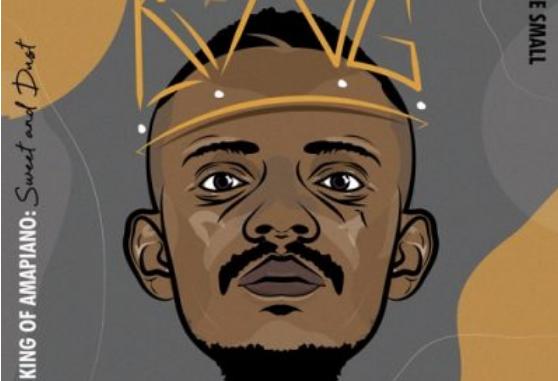 Kabza De Small I Am King Of Amapiano Album Download